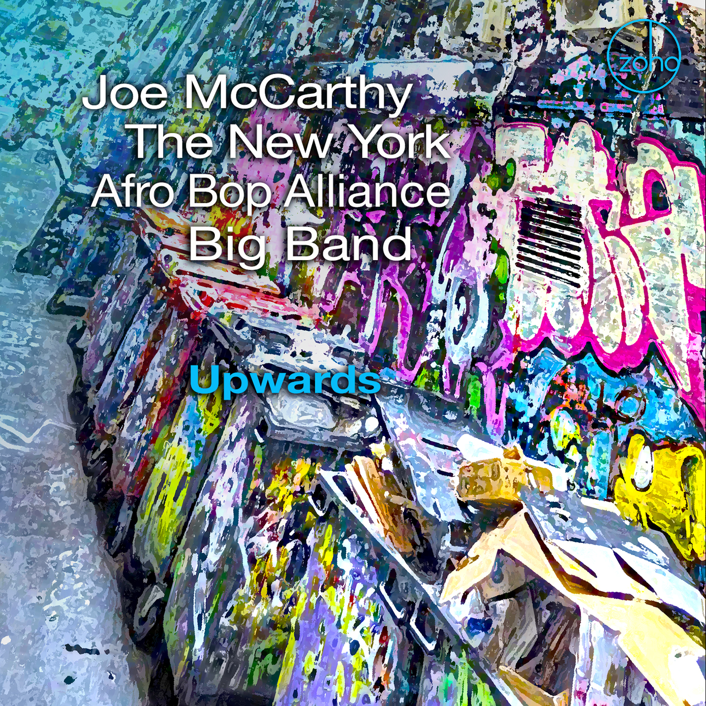 Joe McCarthy The New York Afro Bop Alliance Big Band Upwards